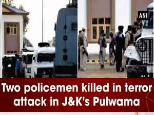 News video: Two policemen killed in terror attack in JandK's Pulwama