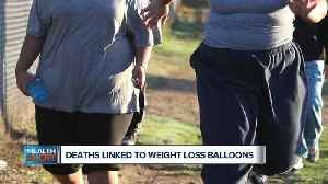 News video: Ask Dr. Nandi: Weight loss balloons now linked to 12 deaths