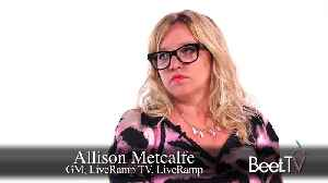 News video: LiveRamp Sees 'Tremendous Movement' Of Marketer Clients To Addressable TV