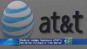 Judge Approves AT&T-Time Warner Merger Without Conditions [Video]