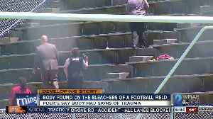 News video: Body found in the bleachers of a football field in Northeast Baltimore