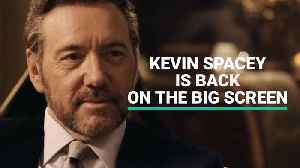 News video: Kevin Spacey Is Back On The Big Screen