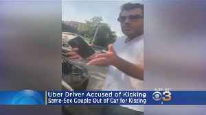 News video: Uber Driver Accused Of Kicking Same-Sex Couple Out Car For Kissing