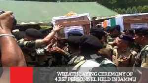 News video: Wreath Laying Ceremony Of 4 BSF Personnel Held In Jammu