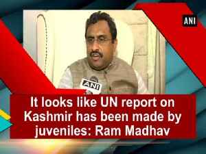 News video: It looks like UN report on Kashmir has been made by juveniles: Ram Madhav