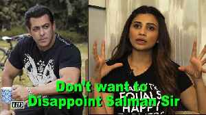 News video: Don't want to Disappoint Salman Sir: Daisy Shah