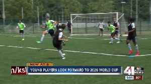 News video: Young players look forward to 2026 World Cup