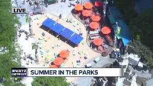 News video: Summer in the parks in downtown Detroit