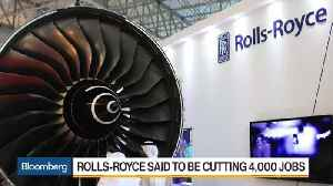 Rolls-Royce Said to Be Cutting 4,000 Jobs