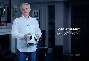 News video: This is Russia, play with all your soul - Mourinho in RT World Cup promo