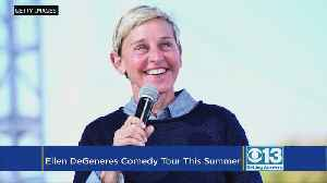 News video: Ellen DeGeneres Coming To NorCal For First Stand-Up Tour In 15 Years