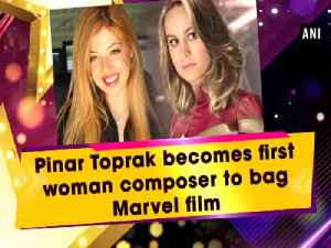 News video: Pinar Toprak becomes first woman composer to bag Marvel film