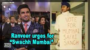 "News video: Ranveer Singh urges for ""Swachh Mumbai"" with Throwback Pic"