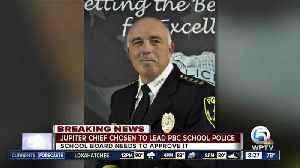 News video: Chief selected to lead PBC School District police