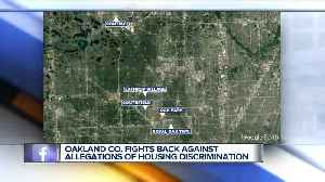 Oakland County accused of 'discriminatory' housing policy [Video]