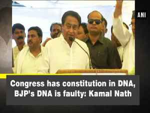 News video: Congress has constitution in DNA, BJP's DNA is faulty: Kamal Nath