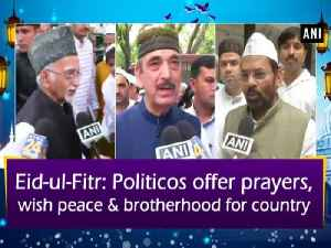 Eid-ul-Fitr: Politicos offer prayers, wish peace and brotherhood for country [Video]