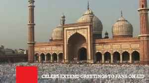 News video: Celebs Extend Greetings To Fans On Eid