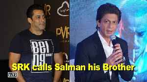 News video: SRK calls Salman his Brother, Thanks him for 'Zero'