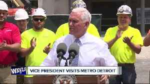 News video: Vice President Mike Pence touts tax cuts during metro Detroit visit