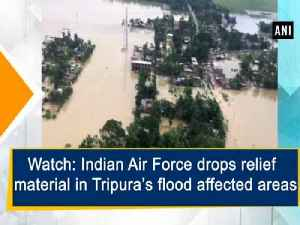 News video: atch: Indian Air Force drops relief material in Tripura's flood affected areas