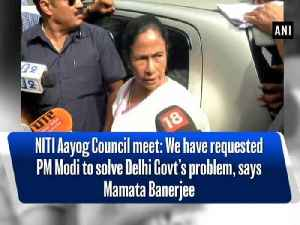 News video: NITI Aayog Council meet: We have requested PM Modi to solve Delhi Govt's problem, says Mamata Banerjee