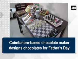 News video: Coimbatore-based chocolate maker designs chocolates for Father's Day