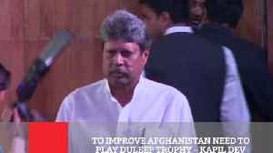 News video: To Improve Afghanistan Need To Play Duleep Trophy – Kapil Dev