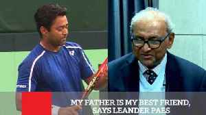 News video: My Father Is My Best Friend, Says Leander Paes