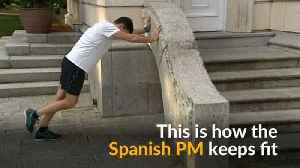 Spain's new PM shows how he stays fit