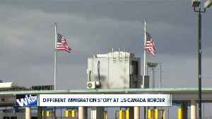 News video: U.S.-Canada border tells different immigration story