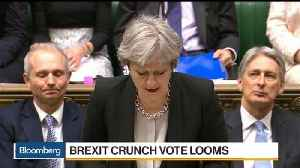 News video: U.K. Parliament Set for Vote to Decide Brexit End Game