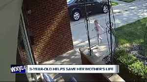 News video: 3-year-old helps save mother's life
