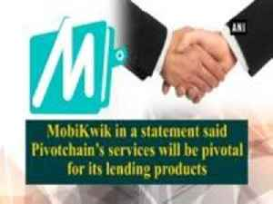 News video: Digital payment firm MobiKwik invests Rs 2 crores in predictive analytics startup Pivotchain Solutions