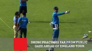 News video: Dhoni Practices Far From Public Gaze Ahead Of England Tour