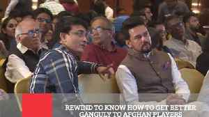 News video: Rewind To Know How To Get Better Ganguly To Afghan Players