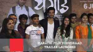 Marathi Film Youngraad Trailer Launched [Video]