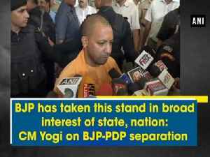 BJP has taken this stand in broad interest of state, nation: CM Yogi on BJP-PDP separation [Video]