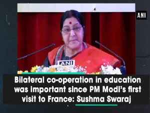 News video: Bilateral co-operation in education was important since PM Modi's first visit to France: Sushma Swaraj