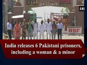 News video: India releases 6 Pakistani prisoners, including a woman and a minor