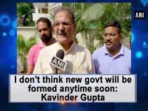 I don't think new govt will be formed anytime soon: Kavinder Gupta [Video]