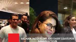 Salman, Jacqueline And Daisy Leave For Dabangg Tour