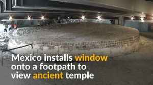 Under Mexico City's busy streets lays a window to an ancient Aztec temple [Video]