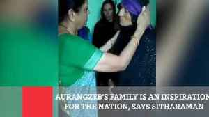 Aurangzeb's Family Is An Inspiration For The Nation, Says Sitharaman [Video]