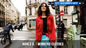 Agnès B. Presents Working Clothes Summer 2018 Collection | FashionTV | FTV