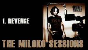 The Morenas - Revenge the Miloko Sessions by the Morenas (Audio Only)