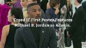 'Creed II' First Poster Features Michael B. Jordan as Adonis [Video]