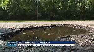 News video: Waterford neighbors fed up after it takes 6 months to fix potholes on one road
