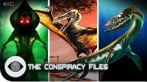 Mysterious Monster Sightings | The Conspiracy Files