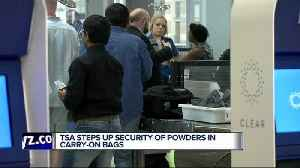 Transportation Security Administration setting new rules for powdered products